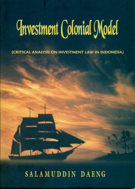 Diskusi dan Bedah Buku Investment Colonial Model