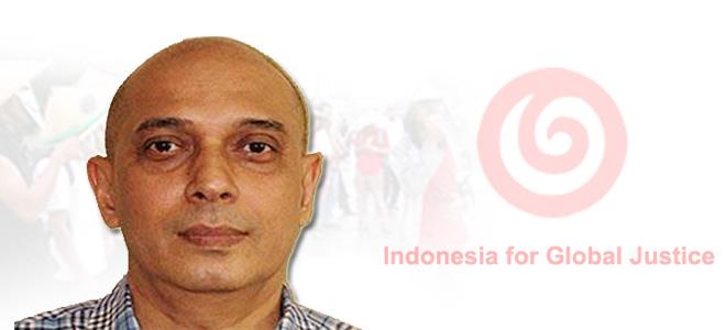 Membangun Berbasis Ideology, oleh Ivan Hadar (Ketua Dewan Pengurus Indonesia for Global Justice)