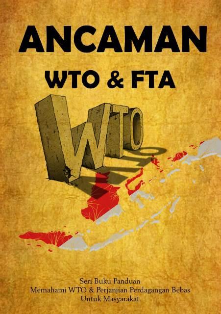 Seri Buku Panduan Memahami WTO & Perjanjian Perdagangan Bebas Untuk Masyarakat